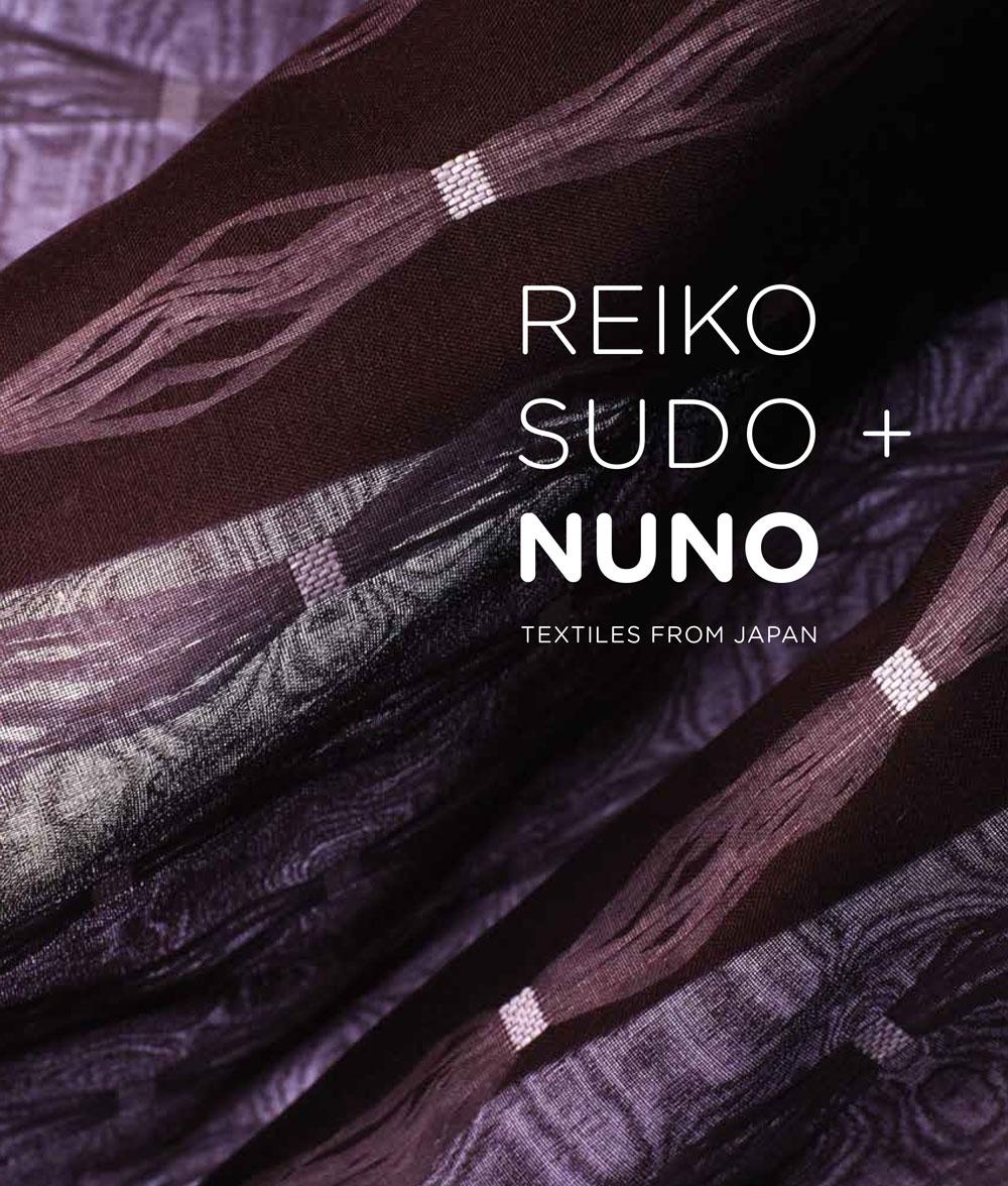 Reiko Sudo + Nuno
